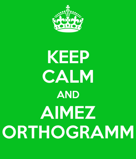 keep-calm-and-aimez-orthogramm